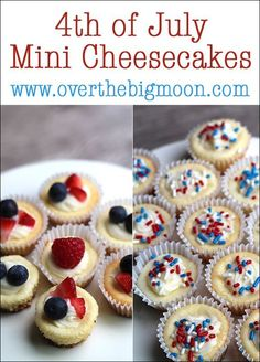These are the perfect desserts for the of July - mini cheesecakes! 4th Of July Desserts, Fourth Of July Food, 4th Of July Party, Mini Desserts, Holiday Desserts, Holiday Treats, Holiday Recipes, Patriotic Party, July 4th Cakes