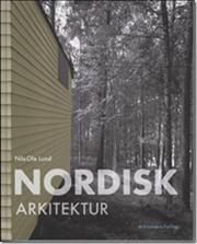 Nordisk arkitektur af Nils Ole Lund, ISBN 9788774072591
