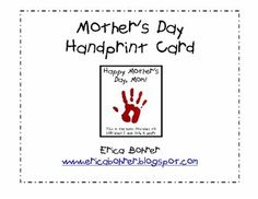 This is a simple free Mother's Day Handprint Card download that I created in 2011!  Pinterest users were having trouble downloading from my blog via GoogleDrive, so I thought I would add it to TpT.