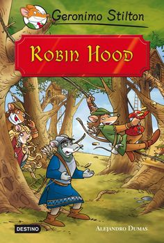 Buy Robin Hood: Grandes Historias by Geronimo Stilton, Miguel García and Read this Book on Kobo's Free Apps. Discover Kobo's Vast Collection of Ebooks and Audiobooks Today - Over 4 Million Titles! Robinson Crusoe, Lady Marian, Geronimo Stilton, Free Apps, Disney, Fairy Tales, This Book, Folklore, Audiobooks