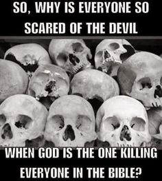 If you actually read the Bible, the Devil has killed only 10 people, all of whom God have him permission to murder in order to settle a bet.