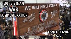 50th Vietnam War Commemoration Fort Irwin, Ca