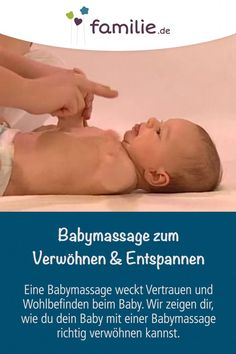 Babymassage zum Verwöhnen und EntspannenThanks familiede for this post.A gentle baby massage stimulates the baby, promotes the mother / father-child bond and can also help with annoying flatulence and stomach ache. In the video, midwife Anke # baby Baby Massage, Massage Bebe, Soothing Baby, Gentle Baby, Baby Care Tips, Baby Tips, Nursing Tips, Baby Blog, Fantastic Baby