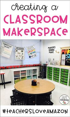 Creating your own CLASSROOM MAKERSPACE! Guest blog post on #TeachersLoveAmazon