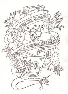Tea cup quote tattoo sketch