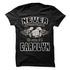 Click here: https://www.sunfrog.com/LifeStyle/Never-Underestimate-The-Power-Of-CAROLYN--99-Cool-Name-Shirt-.html?s=yue73ss8?7833 Never Underestimate The Power Of ... CAROLYN - 99 Cool Name Shirt !