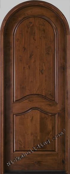 round top entrance door- stained in an English Chestnut stain color- Maid of real Alder wood- bought at www.nicksbuilding.com