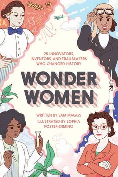 """The cover of """"Wonder Women"""" by Sam Maggs"""