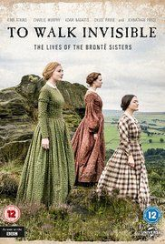 To Walk Invisible: The Bronte Sisters  period drama 2hr tv movie