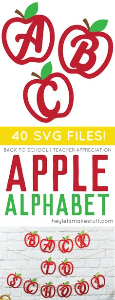 Get the entire SVG apple alphabet -- perfect for decorating a classroom or making teacher gifts on your Cricut machine!