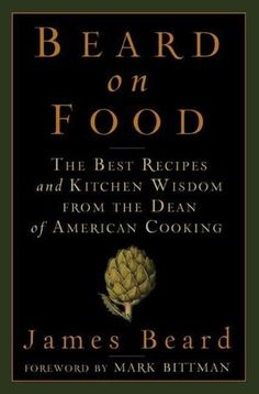 James Beard kitchen wisdom