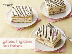 Gâteau frigidaire aux fraises - Quand les fraises sont à leur meilleur, on les apprête aussi en gâteau !