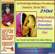 Global Iodine Deficiency Disorders Prevention Day  Global Iodine Deficiency Disorders Prevention Day Global Iodine Deficiency Disorders (IDD) Prevention Day was observed on 21 October 2015 across the world to create awareness of the need to prevent iodine deficiency.  #RuzanKhambatta #Day #specialcelebration #PoliceHEART1091 #PoliceHEART #Entrepreneur #Celebrate #WorldDay #National #NationalDay #InternationalDay #International #UN #US #SpecialDay #India…