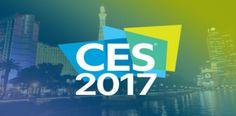 CES 2017'de öne çıkan teknolojik yenilikler ve ürünler