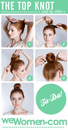 How to do a top knot: Step by step - wewomen