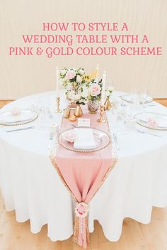 How To Style A Pink And Gold Wedding Table Pink and gold wedding colour schemes are taking the wedding world by storm this year, and we can definitely see why. This divine colour combination is undeniably pretty and I Gold Wedding Colors, Pink And Gold Wedding, Wedding Color Schemes, Blush Pink Weddings, Gold Weddings, Pink Wedding Theme, Indian Weddings, Rose Gold Table, Gold Color Scheme