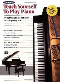 Teach Yourself to Play Piano (Book) (Teach Yourself Series) by Willard A. Palmer http://www.amazon.com/dp/0882846701/ref=cm_sw_r_pi_dp_WBRqub197EBTW