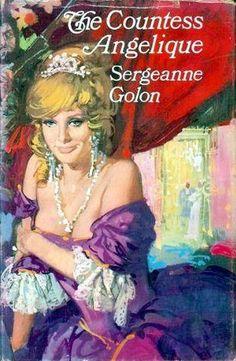 The Countess Angelique by Sergeanne Golon