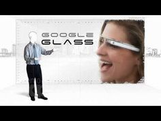 Computación usable. El proyecto Google Glass, por explainers.tv