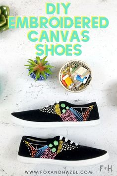 Get stitching! Learn how to create your own DIY Embroidered Canvas Shoes & step in summer with style. #foxandhazel #embroideredshoes #embroideredsneakers #canvassneakers #canvashoes #diyfashion #diyshoes #summerstyle #summerfashion