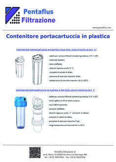 """Contenitori porta cartuccia in plastica con attacchi a 2 pezzi in out 3/4"""" e con attacchi a 3 pezzi  in out 1"""""""