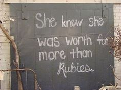 We believe allt he ladies in our lives are worth far more than rubies.