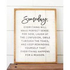 Someday Sign, I love this farmhouse style!! Great home decor!