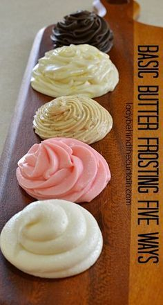 Basic Butter Frosting Five Ways Add different ingredients to this basic frosting recipe and create new flavors. Butter Frosting, Cupcake Frosting, Cake Icing, Frosting Recipes, Cupcake Recipes, Cupcake Cakes, Homade Frosting, Buttercream Frosting, Butter Cream Icing Recipe