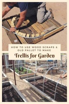 How to Use Wood Scraps & Old Pallet to Make Trellis for Garden