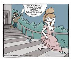 Abla, yönetici, ayakkabıları kapıda bırakmasınlar diyor. #karikatür #mizah #matrak #komik #espri #külkedisi #sindirella