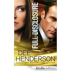 Full Disclosure (By Dee Henderson!!)