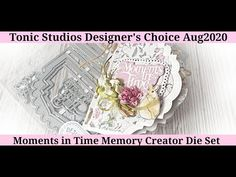 Tonic Studios Designer's Choice Aug2020 - Moments In Time Memory Creator Die Set - YouTube Memory Album, Videos, Decorative Boxes, The Creator, Memories, In This Moment, Albums, Studios, Crafts