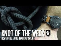 Knot of the Week HD: Can a One-Handed Bowline Save Your Life? : ITS Tactical