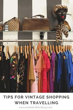 Tips and advice for buying the best vintage clothes on your travels - #vintage #shopping #vintagestyle #vintagefashion #tips #advice