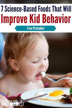 Focus on these 7 food to help improve your child's behavior and create more balanced nutrition | kid nutrition | kid behavior | picky eater | positive parenting mealtimes via @Lauren | Military Wife and Mom