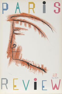 Ben Shahn (American, 1898-1969) Paris Review, 1968 Lithograph in colors on Arches paper