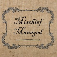 Mischief Managed DIGITAL Image Printable for by sidetrackedartist, $2.00