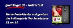Wir verlosen 7x1 G2 High-End-Smartphone von LG. Jetzt beim Nutzertest mitmachen, Produkt testen und behalten!