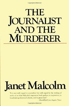 The Journalist and the Murderer by Janet Malcolm http://www.amazon.com/dp/0679731830/ref=cm_sw_r_pi_dp_f1mmxb17584YJ