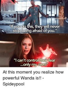 Yeah like Vision literally has the power of an Infinity stone and was still defeated by Wanda