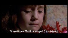 Matilda. This is why I love this