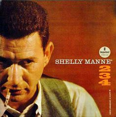 Shelly Manne, 234. Another of my all time great jazz albums. Two lineups split the songs here, one featuring a mature Coleman Hawkins and the other featuring Eddie Costa, a modernist composer, pianist and vibes percussionist who passed not long after these sessions.