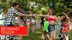 #SleepingWithOtherPeople starring Jason Sudeikis, Alison Brie, Adam Scott, Amanda Peet & Natasha Lyonne | Official Red Band Trailer I In select theaters September 11, 2015