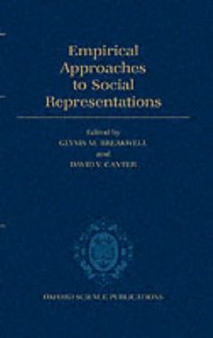 Empirical Approaches to Social Representations (Oxford Science Publications) by Glynis M. Breakwell. http://search.lib.cam.ac.uk/?itemid=|cambrdgedb|976879