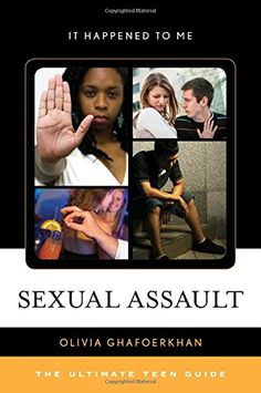 CALL #	HV 6556 .G5165 2017 - Sexual Assault: The Ultimate Teen Guide (It Happened to M... - Image provided by: https://www.amazon.com/dp/1442252472/ref=cm_sw_r_pi_dp_x_jkBWybTKV7NQP