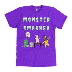 Halloween Tshirts Monster Smashed!  Love this!