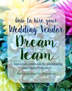 How to Hire your Wedding Vendor Dream Team Interview EBook- Digital File PDF DOWNLOAD