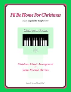 I'll Be Home For Christmas (Romantic Piano)
