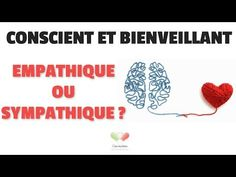 Empathique ou sympathique? Qu'est ce qui est le mieux? - Cocrea.ca - Cocreation empathique avec Monique Desjardins Langage Non Verbal, Education Positive, Dire, Right Brain, The Brain, The Emotions, Behavior