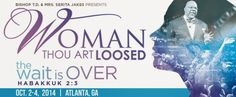 """Thousands of Women Get Ready for """"Woman, Thou Art Loosed"""" Conference: Will They Flock to Jesus Christ???   AT2W"""